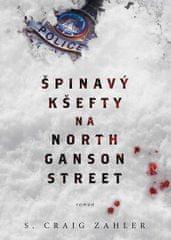 Zahler S. Craig: Špinavý kšefty na North Ganson Street