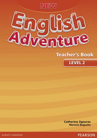 Zgouras Catherine: New English Adventure 2 Teacher´s Book