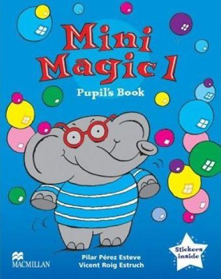Pérez Esteve Pilar: Mini Magic level 1: Pupil´s Book