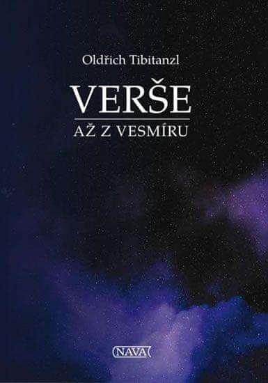 Tibitanzl Oldřich: Verše až z vesmíru