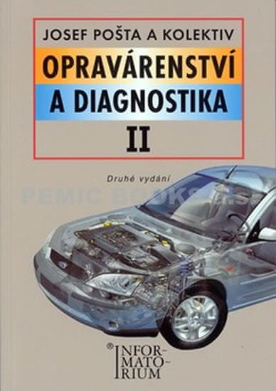 Pošta a kolektiv Josef: Opravárenství a diagnostika II