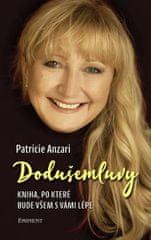 Anzari Patricie: Dodušemluvy - Kniha, po které bude všem s vámi lépe