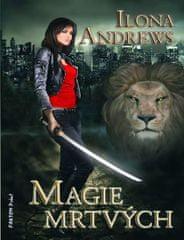 Andrews Ilona: Kate Daniels 1 - Magie mrtvých