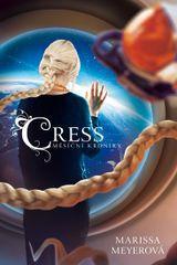 Meyerová Marissa: Cress - Měsíční kroniky 3