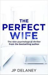 Delaney J. P.: The Perfect Wife