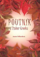 Dillardová Annie: Poutník u Tinker Creeku