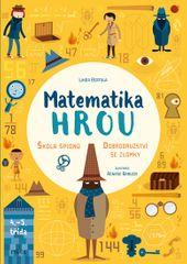 Bertola Linda: Matematika hrou 3: 4.–5. třída. Škola špionů – Dobrodružství se zlomky
