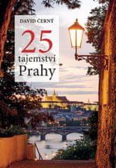 Černý David: 25 tajemství Prahy