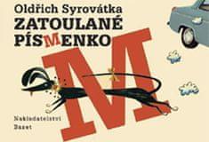 Syrovátka Oldřich: Zatoulané písmenko