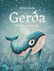 Macho Adrián: Gerda 1 - Příběh velryby
