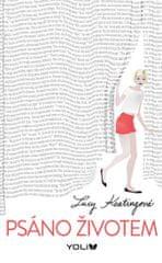 Keatingová Lucy: Psáno životem