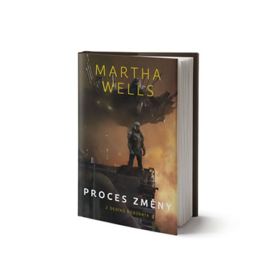 Wells Martha: Proces změny