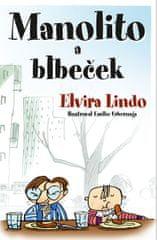 Lindo Elvira: Manolito a Blbeček