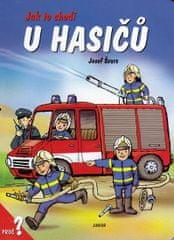 Winklerová Dana: Jak to chodí u hasičů / leporelo