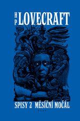 Lovecraft Howard Phillips: Spisy 2 - Měsíční močál