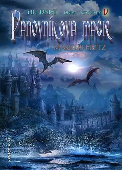 Heitz Markus: Ulldart 5 - Panovníkova magie