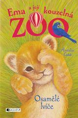 Cobb Amelia: Ema a její kouzelná zoo 1 - Osamělé lvíče