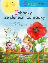 Jakubíčková Jana: Pohádky ze sluneční zahrádky - Čteme spolu
