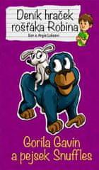 Lakeovi Ken a Angie: Gorila Gavin a pejsek Snuffles - Deník hraček rošťáka Robina