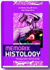 Balko Jan, Tonar Z, Varga Ivan, Hudák Ra: Memorix Histology
