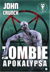 Crunch John: Zombie apokalypsa - Prokletý Svět