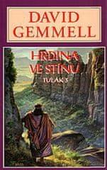 Gemmell David: Hrdina ve stínu - Drenaaj 9
