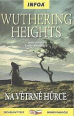 Bronteová Emily: Wuthering Heights/Na Větrné hůrce - Zrcadlová četba