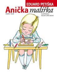 Petiška Eduard: Anička malířka