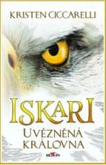 Ciccarelli Kristen: Iskari - Uvězněná královna