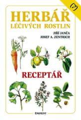 Janča Jiří, Zentrich Josef A.,: Herbář léčivých rostlin 7 - Receptář