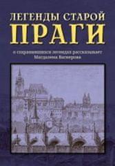 Wagnerová Magdalena: Legendy staroj Pragy