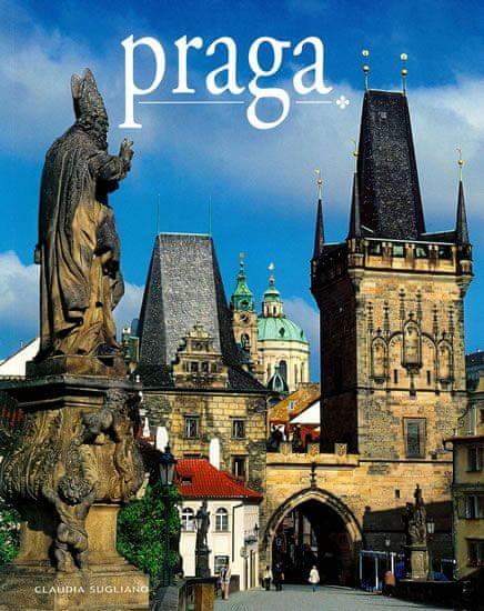 Sugliano Claudia: Praga / Praha - místa a historie