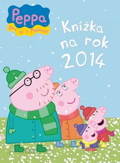 Prasátko Peppa - Knížka na rok 2014