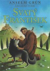 Grün Anselm: Svatý František
