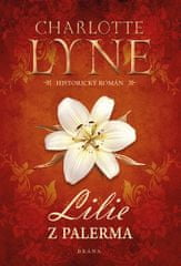 Lyne Charlotte: Lilie z Palerma