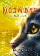 Hunter Erin: Kočičí válečníci 3 - Les plný tajemství