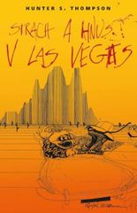Thompson Hunter S.: Strach a hnus v Las Vegas