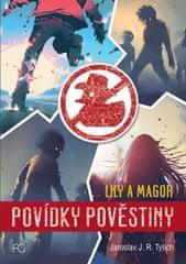 Tylich Jaroslav J.: Povídky pověstiny - Lily a Magor