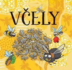 Kieratová Justyna: Včely