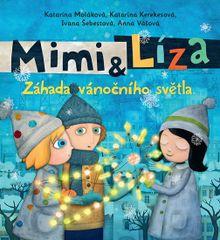 Kerekesová Katarína: Mimi a Líza 3 - Záhada vánočního světla