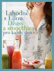 Woodward Ella: Lahodně s Ellou: džusy a smoothies pro každý den