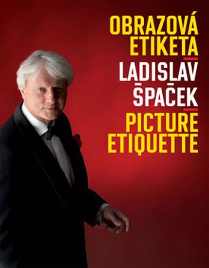 Špaček Ladislav: Obrazová etiketa