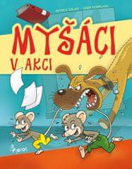 Milan Peter S.: Myšáci v akci