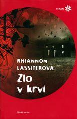 Lassiterová Rhiannon: Zlo v krvi (Edice Svítání)