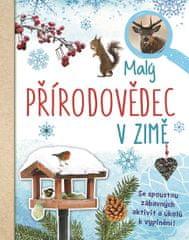van Saan Anita: Malý přírodovědec - V zimě