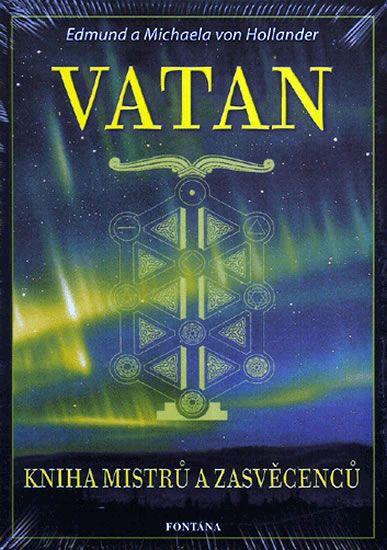 von Hollander Edmund a Michaela: Vatan - Kniha mistrů a zasvěcenců