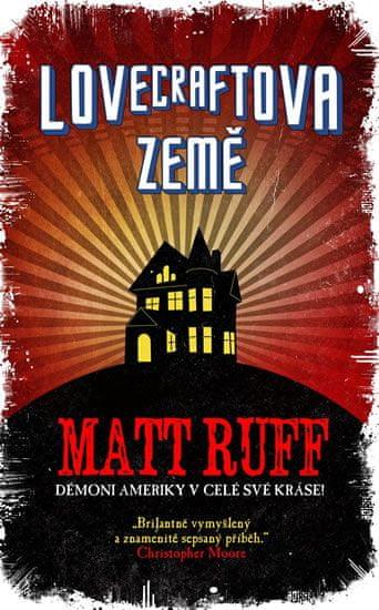 Ruff Matt: Lovecraftova země