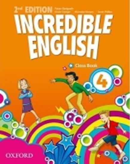 Phillips Sarah: Incredible English 4 Class Book (2nd)
