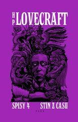 Lovecraft Howard Phillips: Spisy 4 - Stín z času