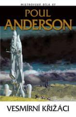 Anderson Poul: Vesmírní křižáci